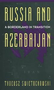 Russia and A Borderland In Transition Azerbaijan