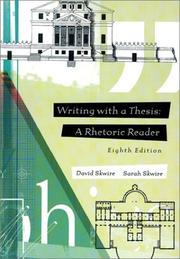Cover of: Writing with a thesis | David Skwire