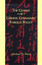 Cover of: The genesis of Chinese Communist foreign policy