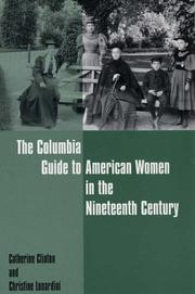 Cover of: The Columbia Guide to American Women in the Nineteenth Century (Columbia Guides to American History and Cultures)