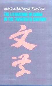 Cover of: The literature of China in the twentieth century | Bonnie S. McDougall