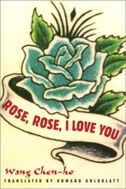 Cover of: Rose, Rose, I love you