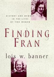 Cover of: Finding Fran: history and memory in the lives of two women