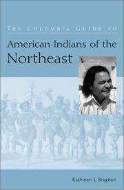 Cover of: The Columbia Guide to American Indians of the Northeast | Kathleen J. Bragdon