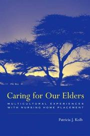Cover of: Caring For Our Elders | Patricia Kolb