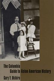 Cover of: The Columbia Guide to Asian American History (Columbia Guides to American History and Cultures)