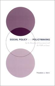 Cover of: Social Policy & Policymaking by the Branches of Government and the Public-at-Large | Theodore J. Stein