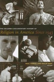 Cover of: The Columbia Documentary History of Religion in America Since 1945 |