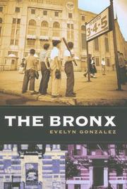 Cover of: The Bronx (Columbia History of Urban Life) | Evelyn Gonzalez