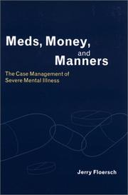 Cover of: Meds, Money, and Manners | Jerry E. Floersch