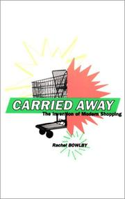 Cover of: Carried Away | Rachel Bowlby