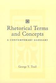 Cover of: Rhetorical terms and concepts | George Y. Trail