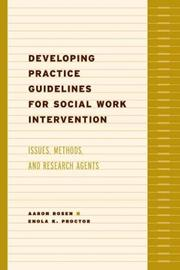 Cover of: Developing Practice Guidelines for Social Work Intervention |