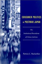 Cover of: Consumer Politics in Postwar Japan | Patricia L. Maclachlan