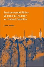 Cover of: Environmental Ethics, Ecological Theology and Natural Selection | Lisa Sideris