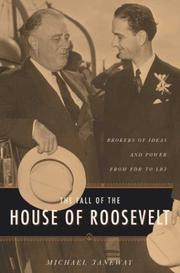 Cover of: The fall of the house of Roosevelt