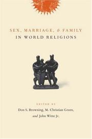 Cover of: Sex, marriage, and family in the world religions