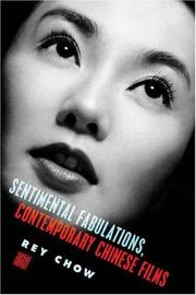 Cover of: Sentimental Fabulations, Contemporary Chinese Films | Rey Chow