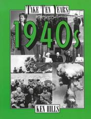 Cover of: 1940s (Take Ten Years) | Ken Hills