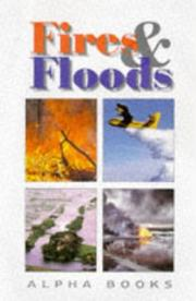 Cover of: Fires & Floods (Alpha Books) | Evans Books UK