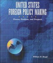 Cover of: United States Foreign Policy-Making