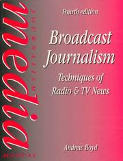 Cover of: Broadcast journalism | Boyd, Andrew