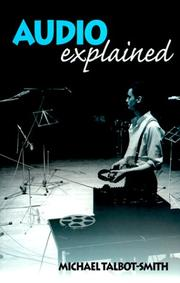 Cover of: Audio explained | Michael Talbot-Smith