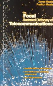 Cover of: The Focal illustrated dictionary of telecommunications
