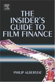 Cover of: The insider's guide to film finance