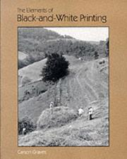 Cover of: The elements of black-and-white printing