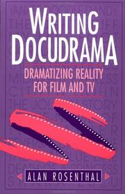 Cover of: Writing docudrama | Rosenthal, Alan