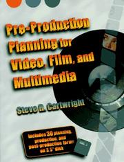 Cover of: Pre-production planning for video, film, and multimedia