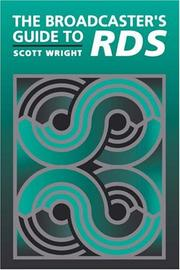 The broadcaster's guide to RDS by Wright, Scott.