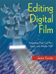 Cover of: Editing Digital Film | Jaime Fowler