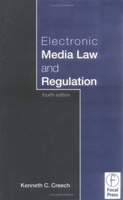 Cover of: Electronic media law and regulation | Kenneth Creech