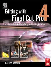 Cover of: Editing with Final Cut Pro 4