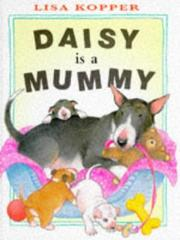 Cover of: Daisy Is a Mummy