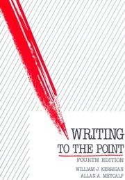 Cover of: Writing to the point | William J. Kerrigan