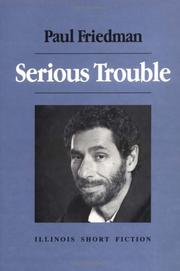 Cover of: Serious trouble | Paul Friedman
