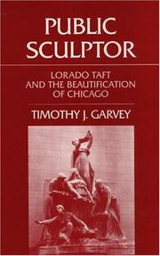 Cover of: Public sculptor | Timothy J. Garvey