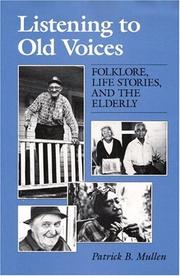 Cover of: Listening to Old Voices | Patrick B. Mullen