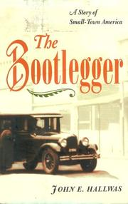 The Bootlegger by John E. Hallwas