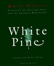 Cover of: White pine by Mary Oliver