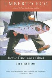 Cover of: How to travel with a salmon & other essays | Umberto Eco