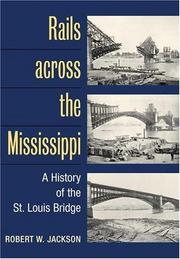 Cover of: Rails across the Mississippi | Robert W. Jackson
