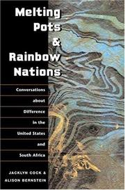 Cover of: Melting pots & rainbow nations: conversations about difference in the United States and South Africa