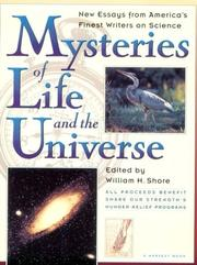 Cover of: Mysteries of Life and the Universe | William H. Shore