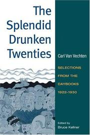 Cover of: The splendid drunken twenties