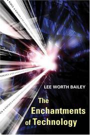 Cover of: The Enchantments of Technology | Lee Worth Bailey