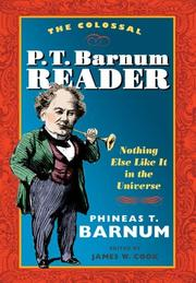 Cover of: The colossal P.T. Barnum reader | P. T. Barnum